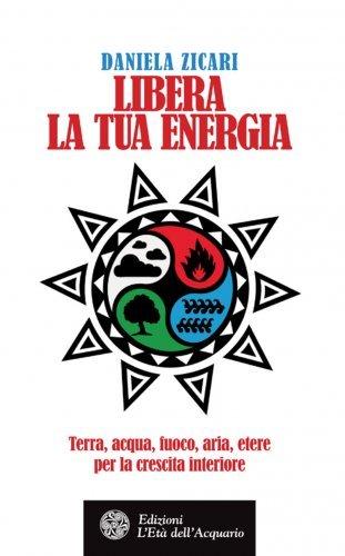 Libera la Tua Energia (eBook)