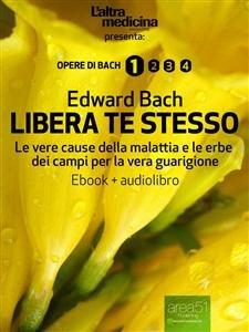 Libera Te Stesso (eBook + Audiolibro)