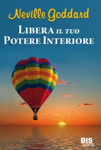 Libera il Tuo Potere Interiore
