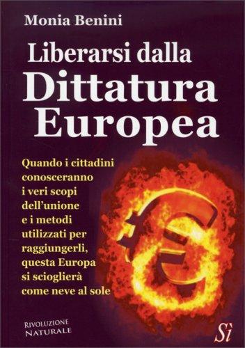 Liberarsi dalla Dittatura Europea