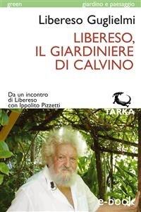 Libereso, il Giardiniere di Calvino (eBook)
