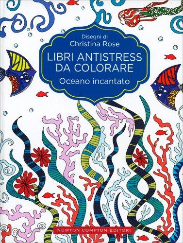 Libri Antistress da Colorare - Oceano Incantato