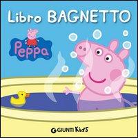 Libro Bagno. Peppa Pig. Hip Hip Urrà per Peppa!