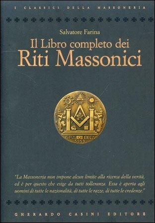 Il Libro Completo dei Riti Massonici