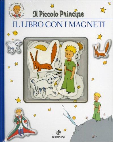 Il Piccolo Principe - Il Libro con i Magneti