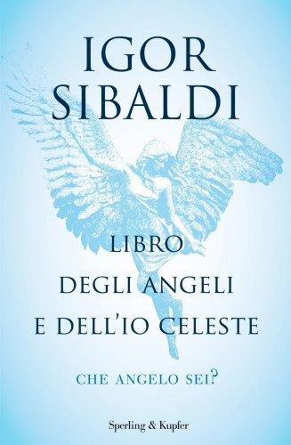 Libro degli Angeli e dell'Io Celeste (eBook)