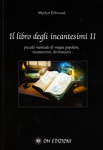Il Libro degli Incantesimi - Volume 2