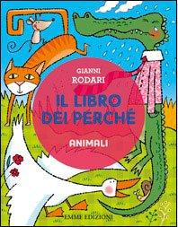 Il Libro dei Perché - Animali