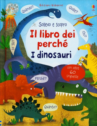 Il Libro dei Perché - I Dinosauri