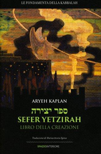 Sefer Yetzirah - Libro della Creazione