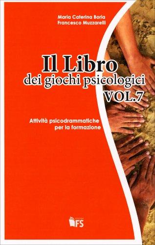 Il Libro dei Giochi Psicologici - Volume 7