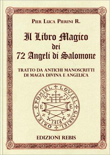 Il Libro Magico dei 72 Angeli di Salomone