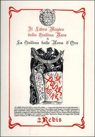 Il Libro Magico della Gallina Nera o la Gallina dalle Uova d'Oro