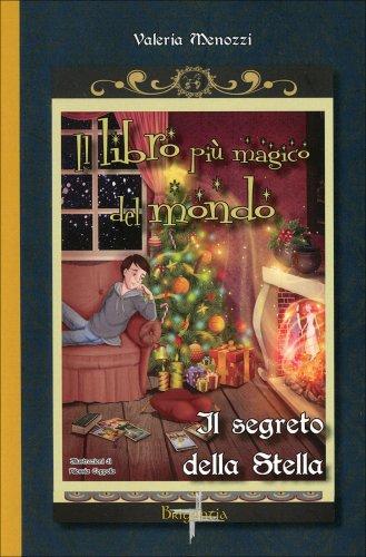 Il Libro più Magico del Mondo - Il Segreto della Stella