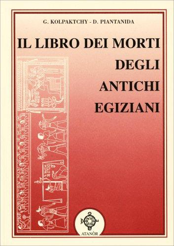 Il Libro dei Morti degli Antichi Egiziani