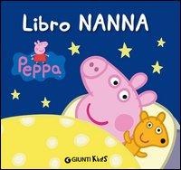 Libro Nanna. Peppa Pig