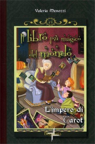 Il Libro Più Magico del Mondo - L'Impero di Tarot