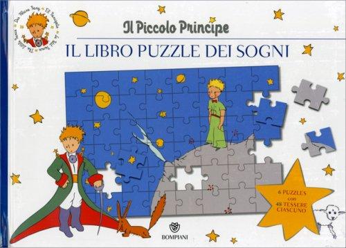 Il Piccolo Principe - Il Libro Puzzle dei Sogni