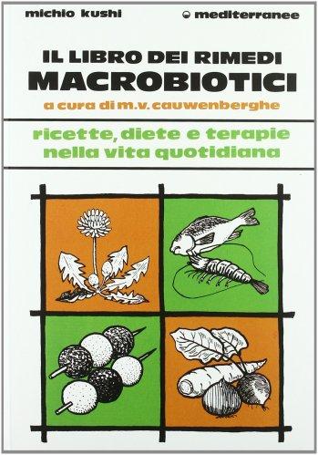 Il Libro dei Rimedi Macrobiotici