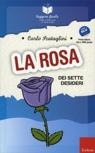 La Rosa dei Sette Desideri