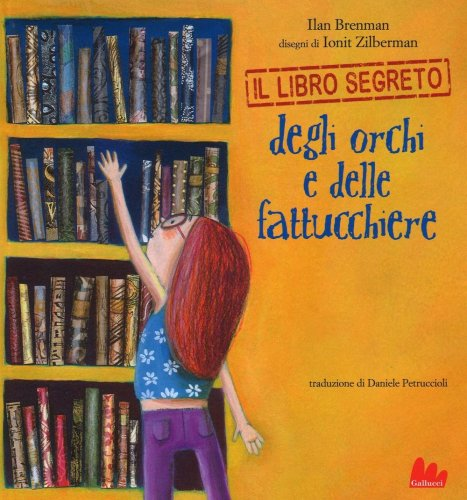Il Libro Segreto degli Orchi e delle Fattucchiere