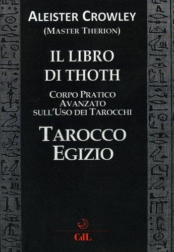 Il Libro di Thoth - Tarocco Egizio