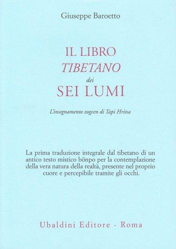 Il Libro Tibetano dei Sei Lumi