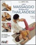 Il Vero Massaggio Terapeutico Thailandese