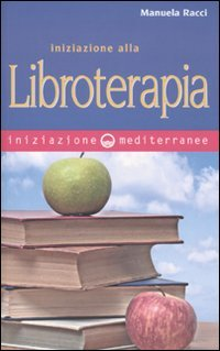Iniziazione alla Libroterapia