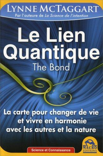 Le Lien Quantique - The Bond
