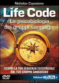 Life Code, la Psicobiologia dei Gruppi Sanguigni (Videocorso DVD)