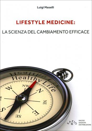 Lifestyle Medicine: la Scienza del Cambiamento Efficace