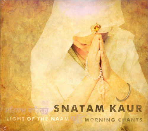 Light of the Naam – Morning Chants