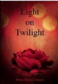Light On Twilight