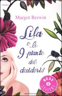 Lila e le 9 Piante del Desiderio