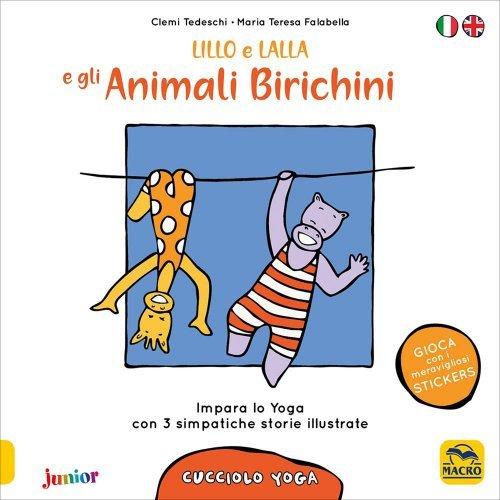 Lillo e Lalla e Gli Animali Birichini