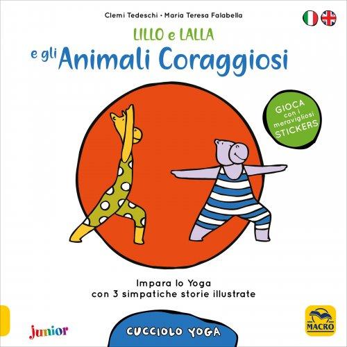 Lillo e Lalla e gli Animali Coraggiosi