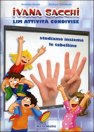LIM Attività Condivise - Studiamo Insieme le Tabelline