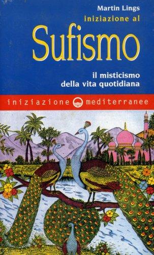 Iniziazione al Sufismo