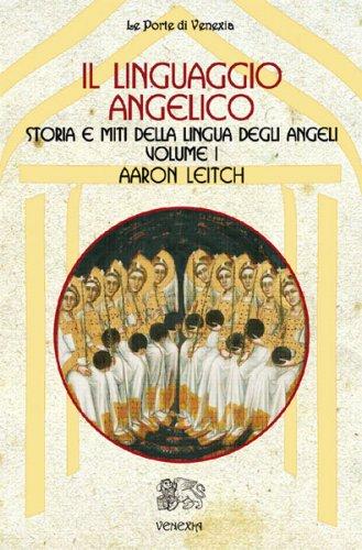 Il Linguaggio Angelico – Vol. 1
