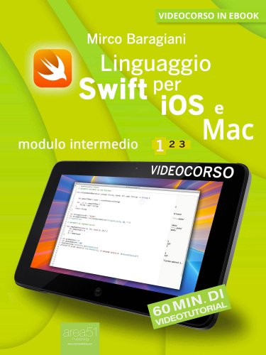 Linguaggio Swift di Apple per iOS e Mac - Volume 1 (eBook)