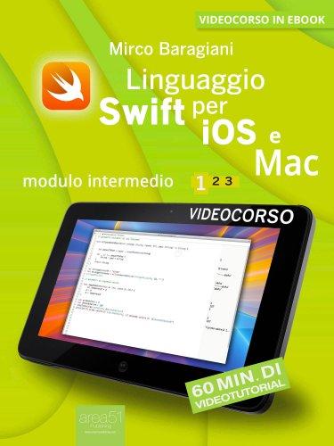 Linguaggio Swift di Apple per iOS e Mac - Volume 1 (eBook)