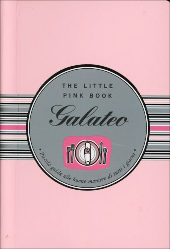 The Little Pink Book - Galateo