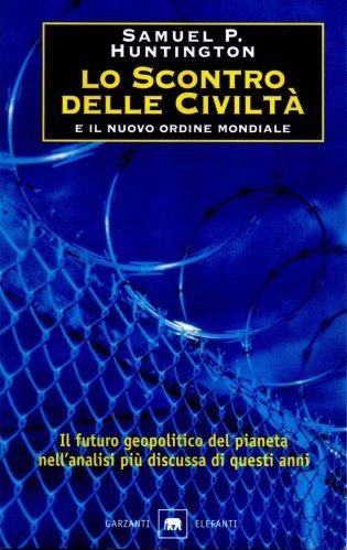 Lo Scontro delle Civiltà e il Nuovo Ordine Mondiale (eBook)