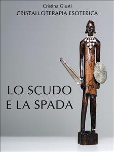 Lo Scudo e la Spada (eBook)