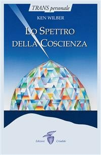 Lo Spettro della Coscienza (eBook)