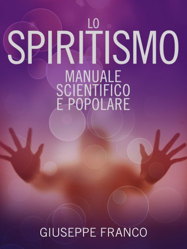 Lo Spiritismo (eBook)