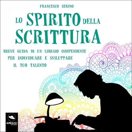 Lo Spirito della Scrittura (Audiolibro Mp3)
