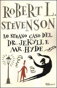 Lo Strano Caso del Dr. Jekyll e Mr. Hyde