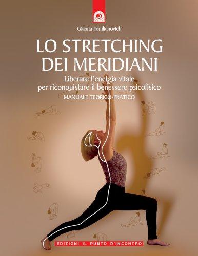 Lo Stretching dei Meridiani (eBook)